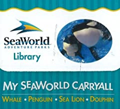 My Seaworld Carryall: Whale, Penguin, Sea Lion, Dolphin