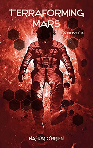 Terraforming Mars (Spanish Edition)