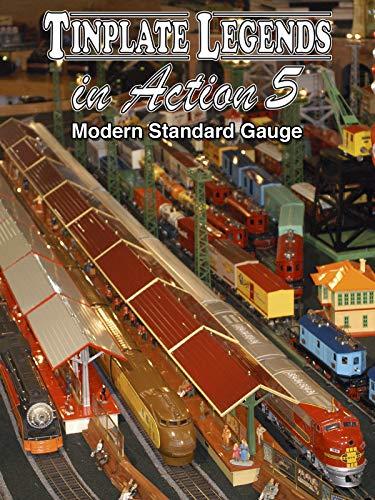Tinplate Legends in Action 5: Modern Standard Gauge