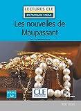 Les nouvelles de Maupassant - Niveau 2/A2 - Lecture CLE en français facile - Livre + CD