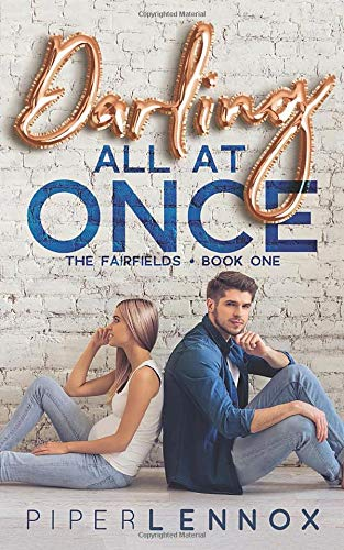 Darling, All at Once (The Fairfields, Band 1)