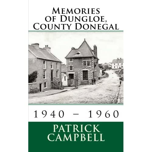 Memories of Dungloe, County Donegal