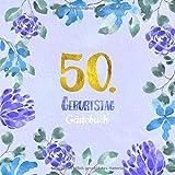 50. Geburtstag Gästebuch: Gästebuch zum 50. Geburtstag als schöne Geschenkidee im Format: ca. 21 x 21 cm, mit 100 Seiten für Glückwünsche, Grüße, ... Cover: blauer Blumenrand aquarell