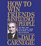 How To Win Friends And Influence People - Simon & Schuster Audio - 02/01/2018