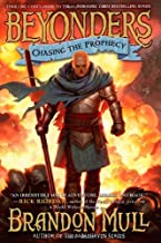 Chasing the Prophecy (Beyonders) by Brandon Mull (2013-03-12)