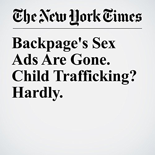 Backpage's Sex Ads Are Gone. Child Trafficking? Hardly. audiobook cover art