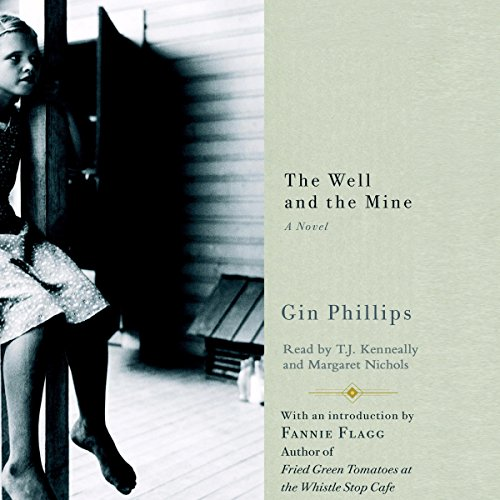 The Well and the Mine audiobook cover art