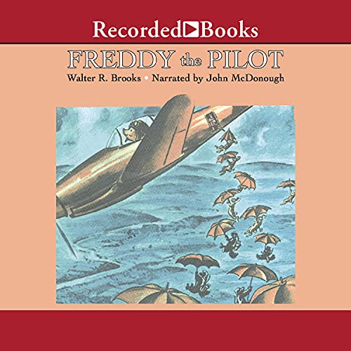 Freddy the Pilot Audiobook By Walter Brooks cover art