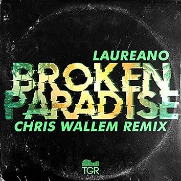 Broken Paradise (Chris Wallem Remix)