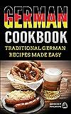German Cookbook: Delicious German Recipes Made Easy
