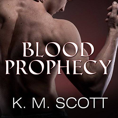 Blood Prophecy - with the Short Stories 'Forbidden Fruit' and 'His Love' cover art