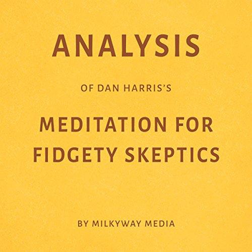 Analysis of Dan Harris's Meditation for Fidgety Skeptics Titelbild