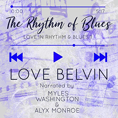 The Rhythm of Blues Audiobook By Love Belvin cover art
