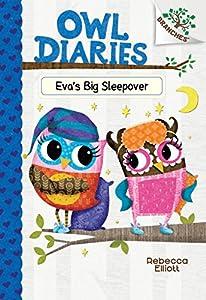 Eva's Big Sleepover: A Branches Book (Owl Diaries)
