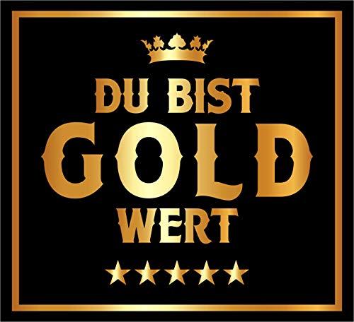 RAHMENLOS 3 St. Aufkleber für den Lieblingsmenschen: Du bist Gold wert - Selbstklebendes Flaschen-Etikett. Original Design