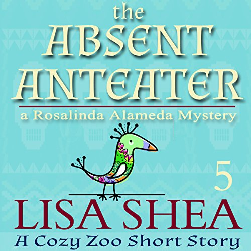 The Absent Anteater audiobook cover art