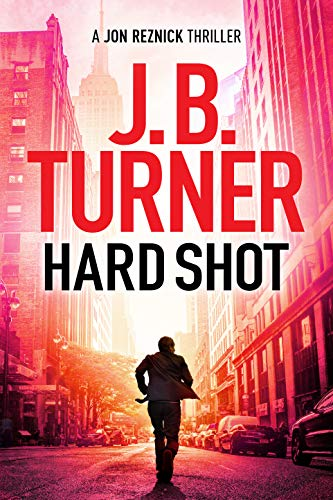 Hard Shot (A Jon Reznick Thriller Book 7) (English Edition)