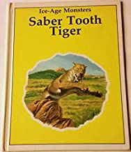 Saber Tooth Tiger (Ice-Age Monsters)