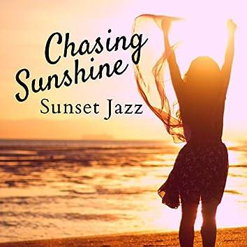 Chasing Sunshine - Sunset Jazz