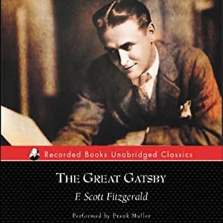 The Great Gatsby                   By:                                                                                                                                 F. Scott Fitzgerald                               Narrated by:                                                                                                                                 Frank Muller                      Length: 4 hrs and 39 mins     139 ratings     Overall 4.2