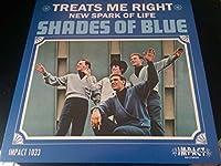 """Treats Me Right - Shades Of Blue 7"""" 45"""