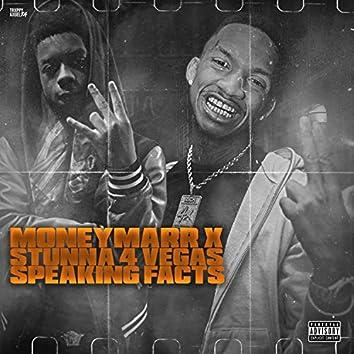 Speaking Facts (feat. Stunna 4 Vegas)