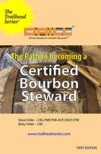 The Path to Becoming a Certified Bourbon Steward: The Trailhead Series (English Edition)