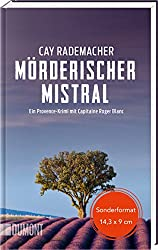 Murderous Mistral: A Provence thriller with Capitaine Roger Blanc