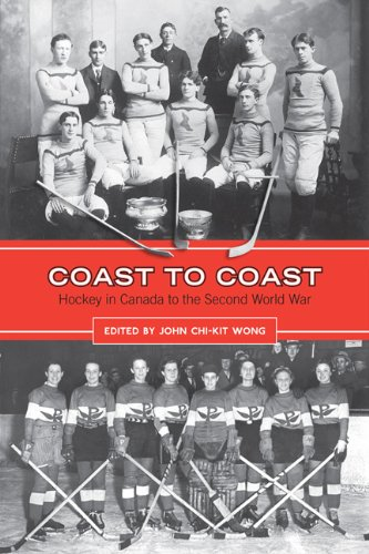 Coast to Coast: Hockey in Canada to the Second World War (English Edition)