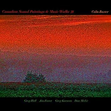 Canadian Sound Paintings & Music Walks 3