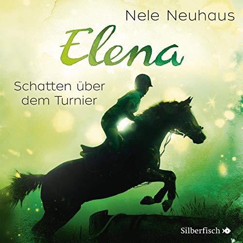 Elena - Schatten über dem Turnier (Band 3): 1 CD