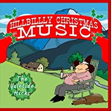 Hillbilly Christmas Music