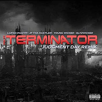 Rap Terminator (Judgment Day Remix) [feat. Young Wicked]