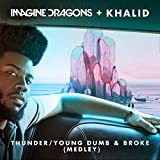 Thunder / Young Dumb & Broke (Medley)