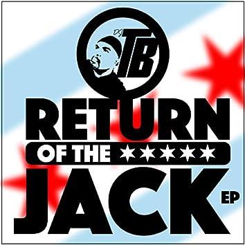 Return of the Jack E.P.
