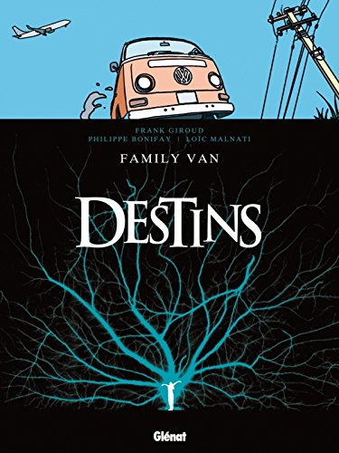 Destins, Tome 8 : Family Van