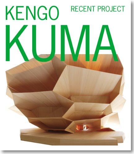 隈研吾 最新プロジェクト(KENGO KUMA RECENT PROJECT)