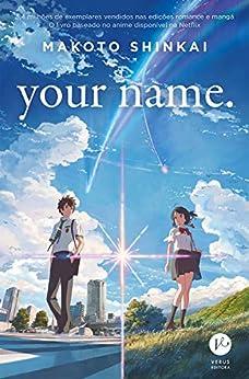 Your name. por [Makoto Shinkai]
