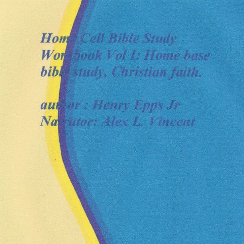 Home Cell Bible Study Workbook, Volume I cover art