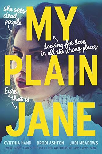 My Plain Jane (The Lady Janies)