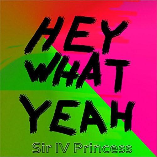 Sir IV Princess