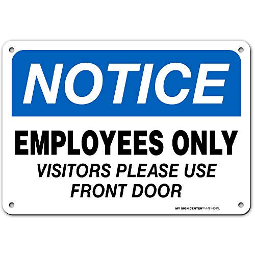 """Notice Employee Only Sign Visitor Please Use Front Door, 7"""" x 10""""..."""