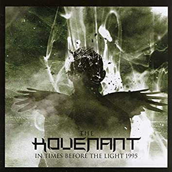 In Times Before the Light (1995 Version)