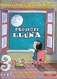 Projecte Lluna 3 anys. Material de support didáctic: Educació infantil. Cadí. - 9788447403097