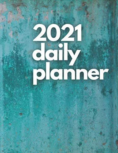 Large 2021 Daily Planner, Turquoise Edition: 12 Month Organizer, Agenda for 365 Days, One Page Per Day, Hourly Organizer Book for Daily Activities and...