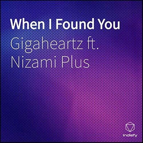 Gigaheartz feat. Nizami Plus