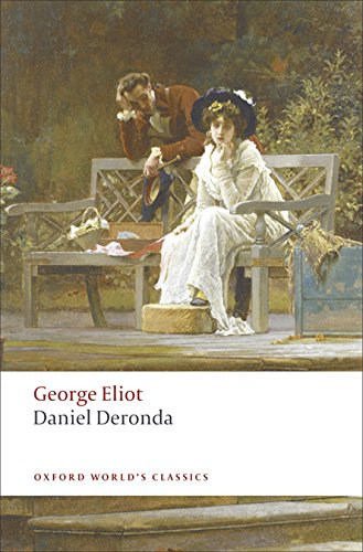 Daniel Deronda (Oxford World's Classics)の詳細を見る