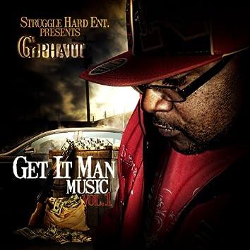 Get It Man Music, Vol. 1