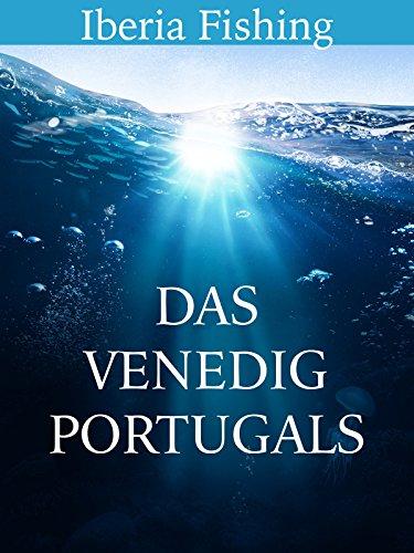 Das Venedig Portugals