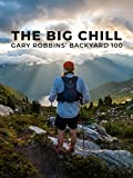The Big Chill - Gary Robbins' Backyard Ultra